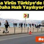 Türkiye'de Korona Virüs Neden İtalya'dan Hızlı Yayılıyor? İşte Sebebi!