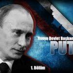 Vladimir Vladimiroviç Putin | 1. Bölüm